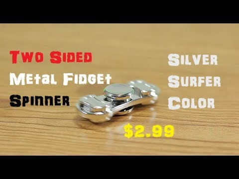 Two Sided Metal Fidget Spinner $2.99 Silver Surfer Color
