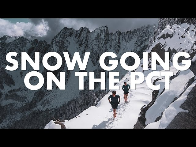 Snow Going on the Pacific Crest Trail | Salomon TV