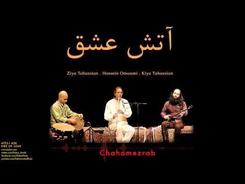 Ziya Tabassian, Kiya Tabassian, Hossein Omoumi-Chahamezrab  [ Ateş-i Aşk © 2016 Z Ses Görüntü ]