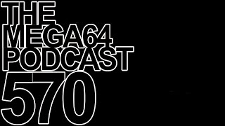 Mega64 Podcast #570 - Yup, Only SpaceX Discussion Here, That's It