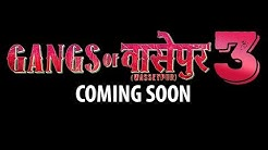 Gangs Of WasseyPur 3 : Shooting Will Start Soon !