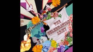 The Celebration Army - (Full Album)
