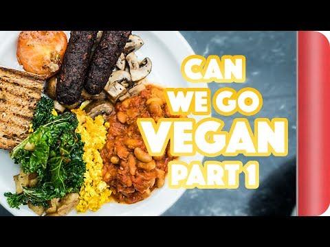 Can We Go Vegan?! PT.1