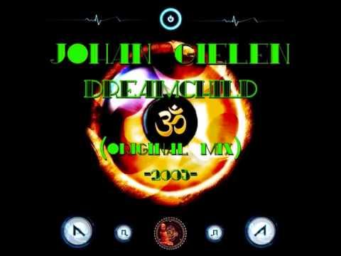 Johan Gielen - Dreamchild �·