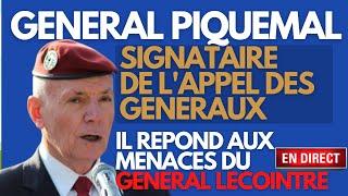 Exclu Général Piquemal « Le Général Lecointre a peur de déplaire à la ministre des Armées »