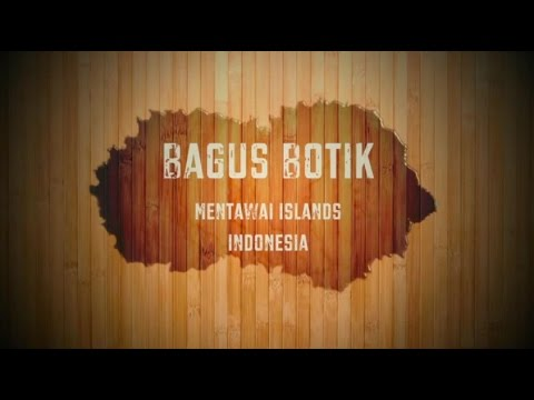 BOTIK resort Mentawai Islands