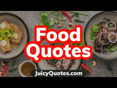 Top 15 Food Quotes And Sayings 2020 - (About Delicious Food And Recipes)
