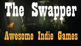 The Swapper Gameplay Review (2013)