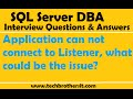 Application can not connect to Listener, what could be the issue? | SQL Server DBA Interview
