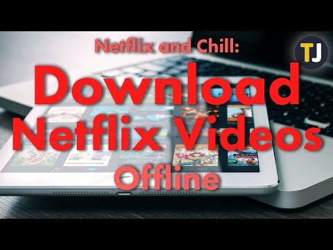 Watching Netflix Offline On Your Laptop, Phone, And More!
