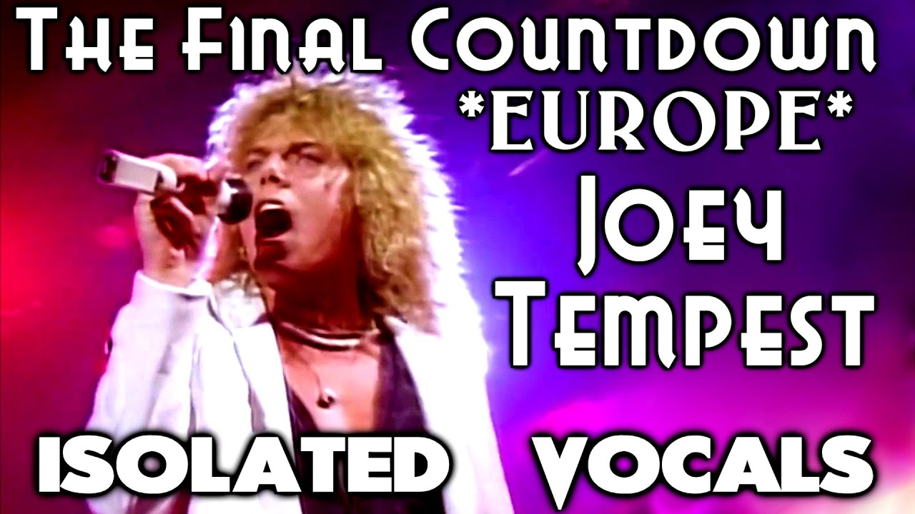 Europe - Joey Tempest - The Final Countdown - Isolated Vocals - Analysis -  Singing Lesson