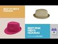 Best Pink Men's Fedoras Best Of Men's Fashion