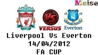 Football Analysis - Liverpool Vs Everton FA Cup 2-1 Jelavic, Suarez & Carroll Goals - 14/04/2012