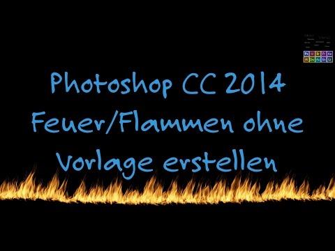 Adobe Photoshop Tutorial #10 Flammen/Feuer OHNE Vorlage Erstellen [German | Deutsch] [4k | Ultra HD]