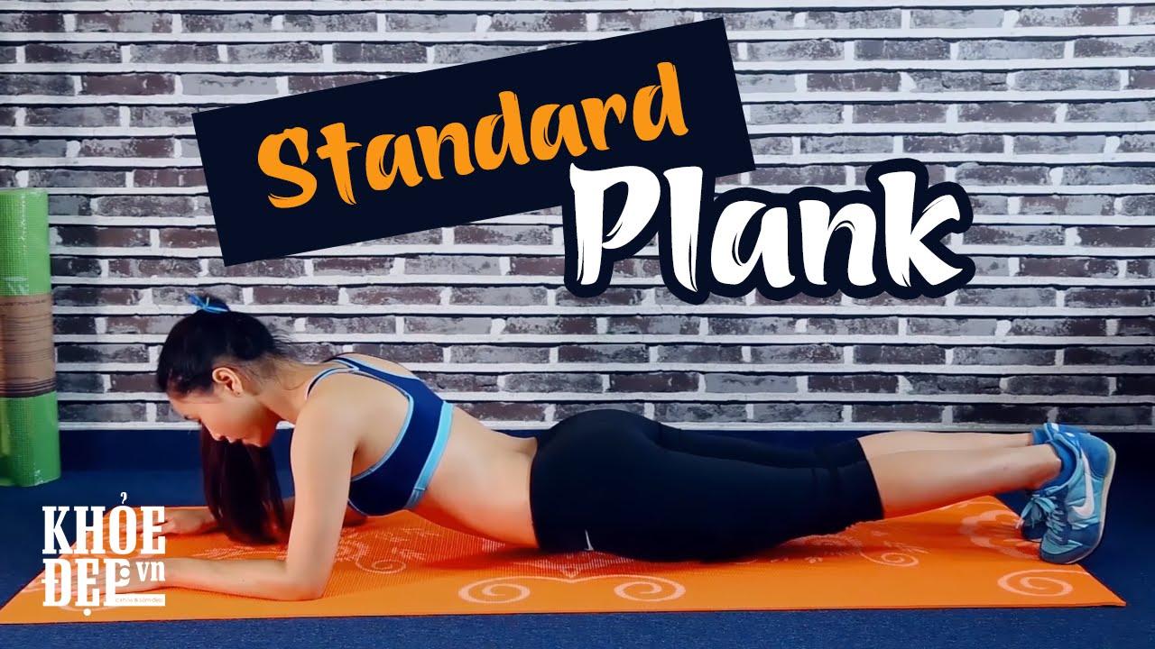 Bài tập Plank cơ bản | Cách giảm mỡ bụng nhanh và hiệu quả | KhoeDep.vn