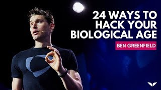 Can you Hack Your Biological Age? | Ben Greenfield