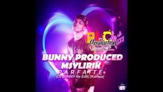 Msylirik - Parfaite (DJ Bunny Re-Édit Kompa) - Exclus PLC Production 2015 !