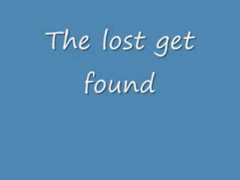 The Lost Get Found With Lyrics