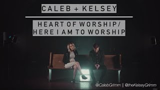 Heart of Worship / Here I Am to Worship | Caleb and Kelsey