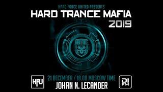 Hard Trance Mafia 2019 - Johan N. Lecander