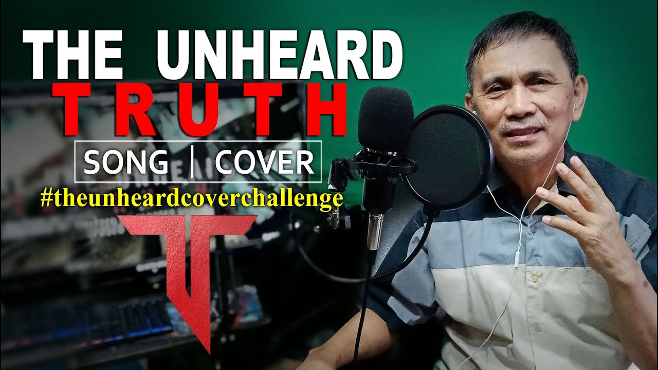 Download THE UNHEARD TRUTH SONG COVER   CHALLENGE BY ARNEL ORTIZ