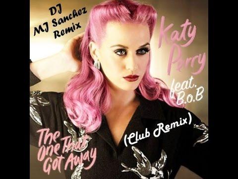 Katy Perry - The One That Got Away (DJ MJ Sanchez Remix) (Club Mix)