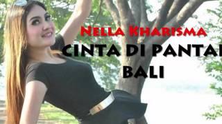 Nella Kharisma - Cinta DI Pantai Bali (Dangdut Koplo Jaman Now) Mp3