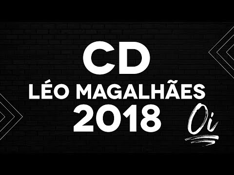 LÉO MAGALHÃES - 2018 (CD COMPLETO)
