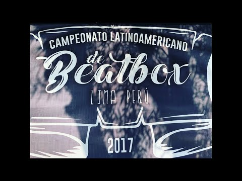 LATIN AMERICAN BEATBOX CHAMPIONSHIP 2017 | Official Battle Day