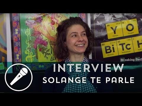 Interview - Solange te parle