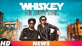 News  Whiskey Di Bottal  Preet Hundal   Jasmine Sandlas   Releasing On 29th Nov 2018