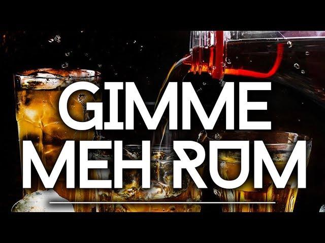 Jaxx x King Bubba - Gimme Meh Rum