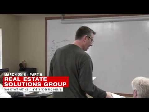 How to make a real estate investment with cash and remodeling resale - Real Estate Class Part Nine