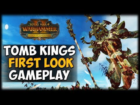 TOMB KINGS GAMEPLAY - First Look + Impressions - Total War: Warhammer 2: Rise of the Tomb Kings |