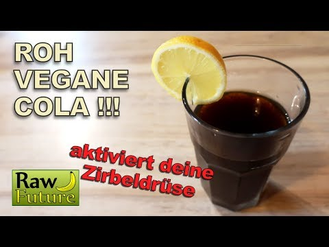 Vegane Cola selber machen ???? Erfrischendes Rohkost-Getränk welches die Zirbeldrüse reinigt