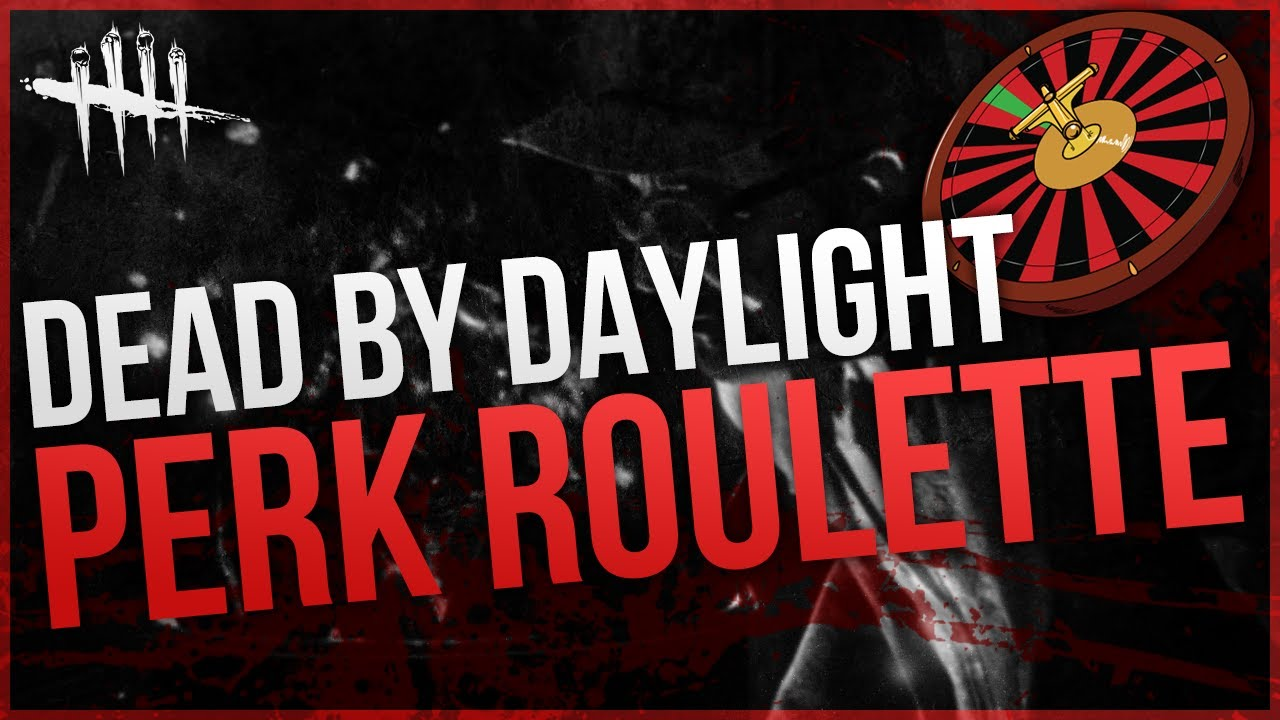 Survivor Perk Roulette - TTV BTW - Dead by Daylight [#19]