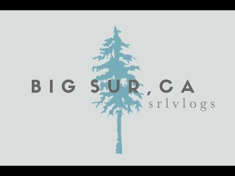 Big Sur Trip 2017 // SRL Vlogs