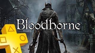 Bloodborne PS Plus March 2018 until April 2018
