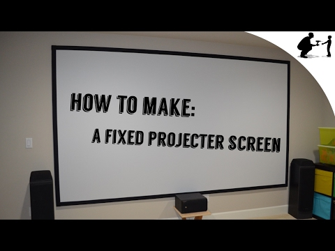 How to Make a Fixed Projector Screen