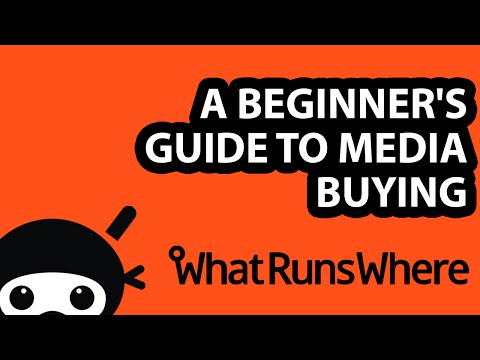 A Beginner's Guide To Media Buying