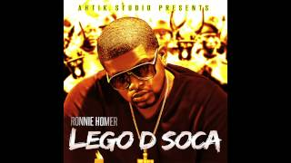 Download RONNIE HOMER -  LEGO D SOCA MP3 song and Music Video