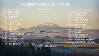 Best Inspirational Country Music By Lifebreakthrough