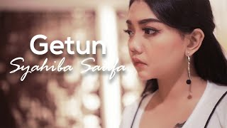 Gambar cover Syahiba Saufa - Getun (Official Music Video)
