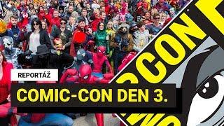 REPORTÁŽ: Comic-Con 2019 v San Diegu, den třetí