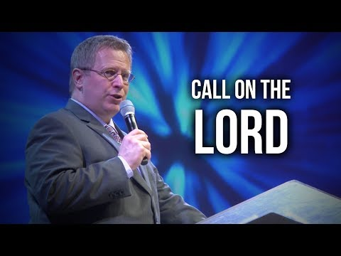 """Call on the Lord"" – Pastor Raymond Woodward"