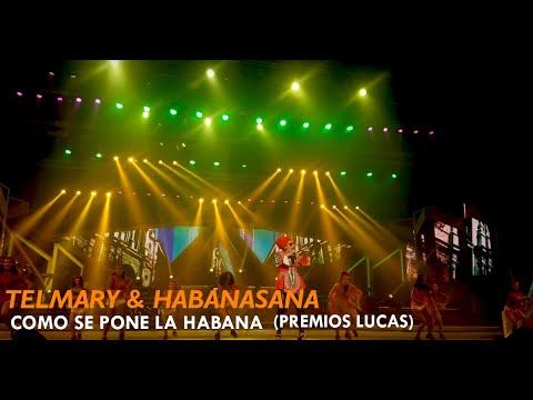 Telmary & HabanaSana -