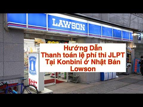 Hướng dẫn thanh toán lệ phí thi JLPT ở Kobini 24H ở Nhật Bản LOWSON, khi đăng ký thi JLPT QUA MANGJ