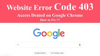 Website Error Code 403 Access Denied On Google Chrome How To Fix Youtube