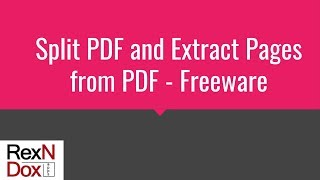Split PDF and Extract Pages from PDF using Freeware