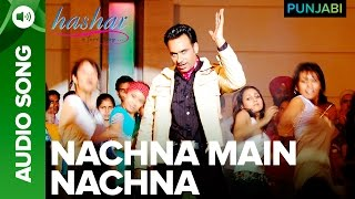 Nachna Main Nachna Song | Hashar Punjabi Movie | Babbu Mann
